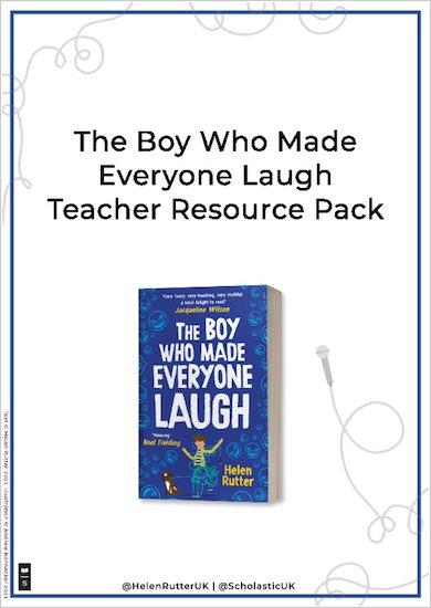 The Boy Who Made Everyone Laugh Teaching Resources