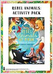 Rebel Animals Activity Pack (7 pages)