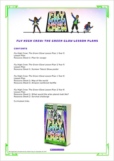 Fly High Crew: The Green Glow Teaching Resources