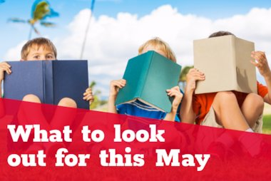 What to look out For in May