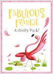 Fabulous Frankie Activity Pack (9 pages)