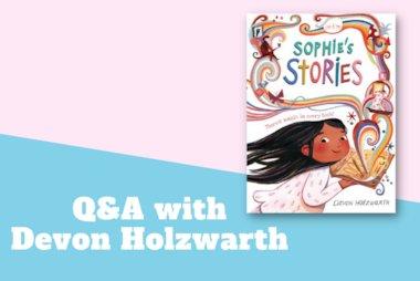Devon Holzwarth Q&A