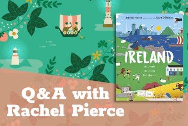 Q&A with Rachel Pierce - Ireland